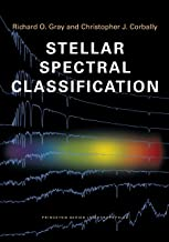 Stellar Spectral Classification (Princeton Series in Astrophysics, 15)