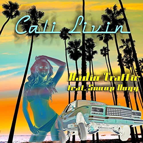 Cali Livin (Funtime Mix)