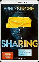 Sharing – Willst du wirklich alles teilen?: Psychothriller (German Edition)