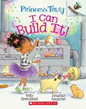 I Can Build It!: An Acorn Book (Princess Truly #3)