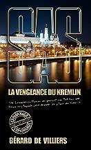 SAS 200 La Vengeance du Kremlin (French Edition)