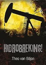 Hidrobreking! (Afrikaans Edition)