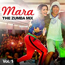 Mara - The Zumba Mix, Vol.1