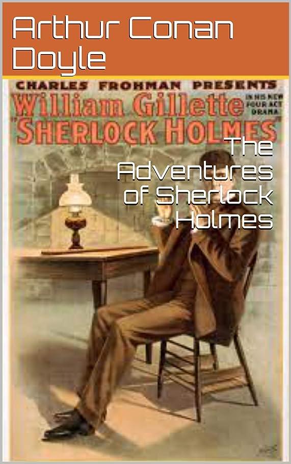 内陸伝説生き返らせるThe Adventures of Sherlock Holmes (English Edition)