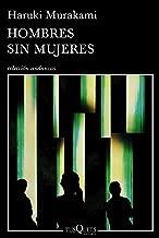 Hombres sin mujeres (Volumen independiente nº 1) (Spanish Edition)