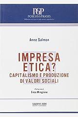 Impresa etica? Capitalismo e produzione di valori sociali Broché