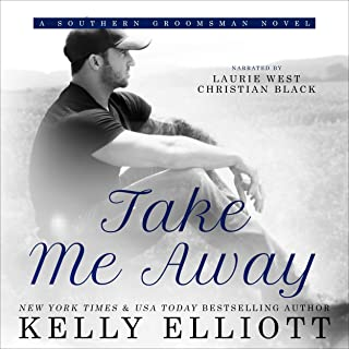Take Me Away: Southern Bride, Book 6