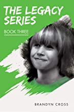 The Legacy Series Book Three