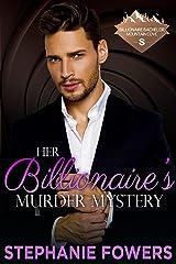 Her Billionaire's Murder Mystery (Billionaire Bachelor Mountain Cove Book Book 14) Kindle Edition
