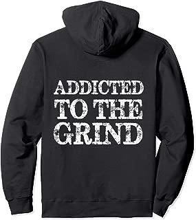 grind hard hoodie