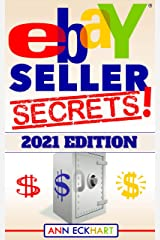 Ebay Seller Secrets 2021 Edition w/ Liquidation Sources: Tips & Tricks To Help You Take Your Reselling Business To The Next Level (2021 Reselling & Ebay Books Book 3) Kindle Edition
