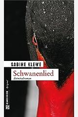 Schwanenlied: Der fünfte Fall für Katrin Sandmann (Fotografin Katrin Sandmann 5) Kindle Ausgabe