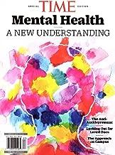 TIME Magazine 2018 MENTAL HEALTH A New Understanding Anti-Depressant