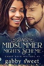A Midsummer Night's Scheme (A Sweet Second Chance BWWM Romance)
