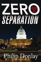 Zero Separation: A Novel (A Donovan Nash Thriller Book 3)
