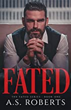 FATED (The Fated Series Book 1)