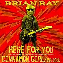 Here for You B/W Cinnamon Girl / Mr. Soul