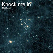 Knock Me In