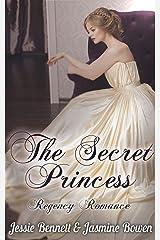 The Secret Princess (Regency Romance) Kindle Edition