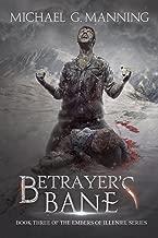 Betrayer's Bane (Embers of Illeniel Book 3)