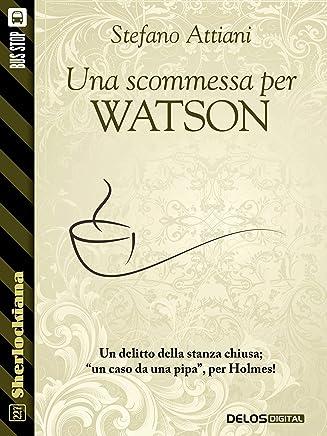 Una scommessa per Watson (Sherlockiana)