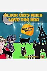 Black Cats Nee Love Too, Boo: Halloween Edition Paperback