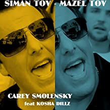 Siman Tov Mazel Tov (feat. Kosha Dillz)