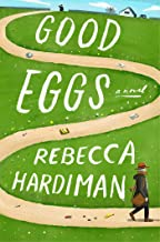 Good Eggs: A Novel