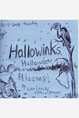 Hallowinks Halloween Blizzard: Cryptid Hideout (Hallowink Hollow Series Book 2) Kindle Edition