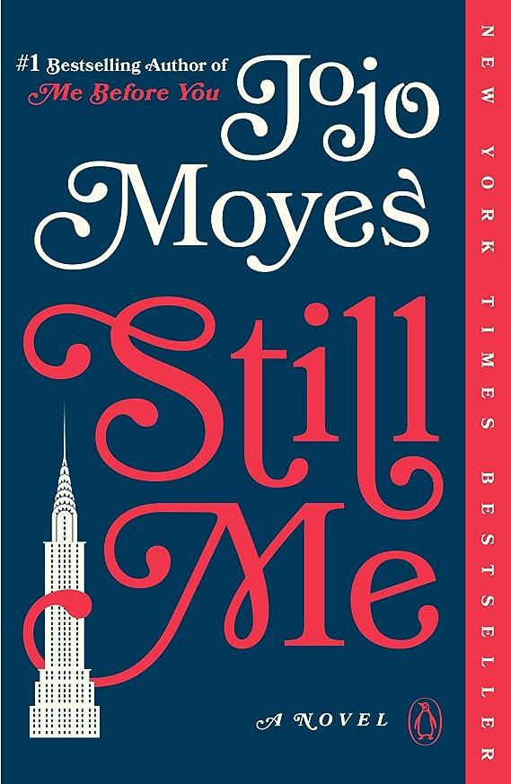 姉妹佐賀クリークStill Me: A Novel (Me Before You Trilogy Book 3) (English Edition)
