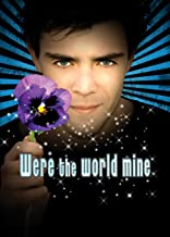 Were The World Mine