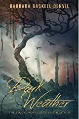 Dark Weather: A Gothic time travel novel (The Barometer Sequence Book 2) Kindle Edition