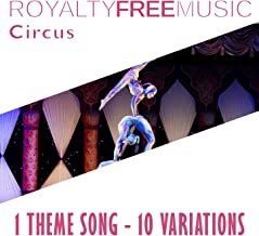 Royalty Free Music: Circus (1 Theme Song - 10 Variations)