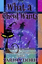 What a Ghoul Wants: A Lady of the Lake School for Girls Cozy Mystery (The Vega Bloodmire Wicked Witch Mystery Series Book 8)