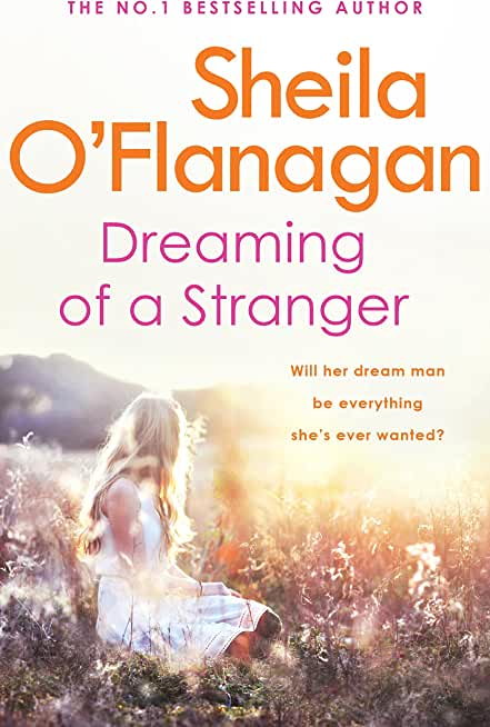 Dreaming of a Stranger: An unputdownable novel of hopes and dreams… and love (English Edition)