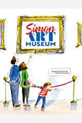 Simon at the Art Museum Kindle Edition