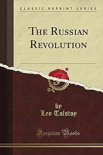 The Russian Revolution (Classic Reprint)