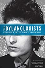 The Dylanologists: Adventures in the Land of Bob (English Edition)