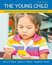 The Young Child: Development from Prebirth Through Age Eight (What's New in Ed Psych / Tests & Measurements)