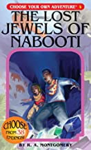 The Lost Jewels of Nabooti (Choose Your Own Adventure #4)
