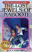 The Lost جواهر من nabooti (اختر المغامرة الخاصة بك # 4)