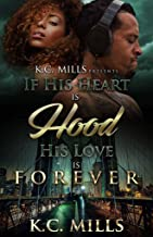 If His Heart is Hood, His Love is Forever