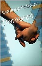 Trentenni (Italian Edition)