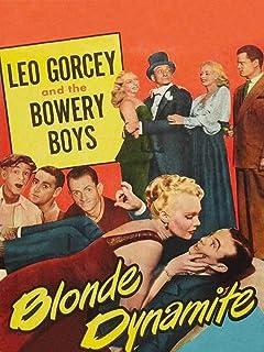 Blonde Dynamite - Leo Gorcey & The Bowery Boys