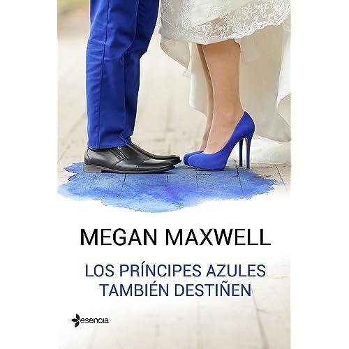 Los príncipes azules también destiñen (Novela independiente nº 1 ...