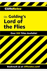 CliffsNotes on Golding's Lord of the Flies (Cliffsnotes Literature Guides) Kindle Edition