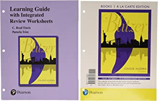 College Algebra, Books a la Carte Edition with Integrated Review and Worksheets Plus Mylab Math with Etext -- 24-Month Acc...
