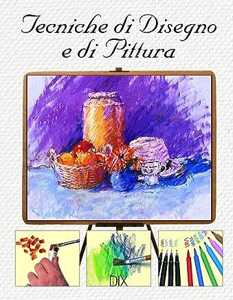 Tecniche di disegno e di pittura