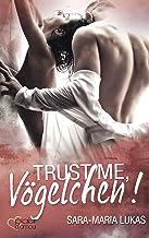 Trust me, Vögelchen! (Hard & Love 5) (German Edition)