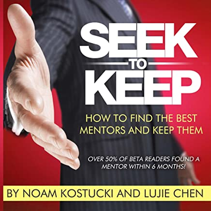 Amazon.com: Seek to Keep: How to find the best mentors and ...